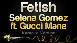 Selena Gomez - Fetish (Karaoke Version)