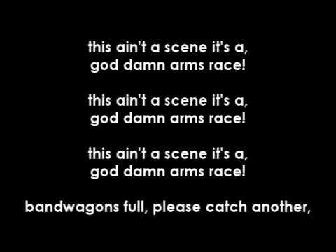 This Ain't A Scene, It's An Arms Race Misheard Lyrics