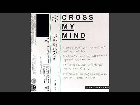 Cross My Mind Pt. 2 (feat. Kiiara)