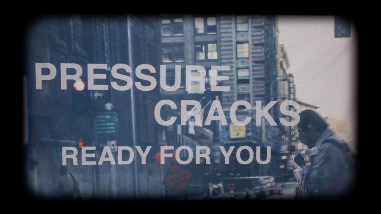 "PRESSURE CRACKS - ""READY FOR YOU"" (SINGLE - LYRIC VIDEO)"