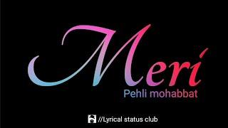Pehli mohabbat by darshan rawal status| |meri pehli mohabbat| |Darshan rawal song status| |tiktok|