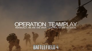BF4: OPERATION TEAMPLAY