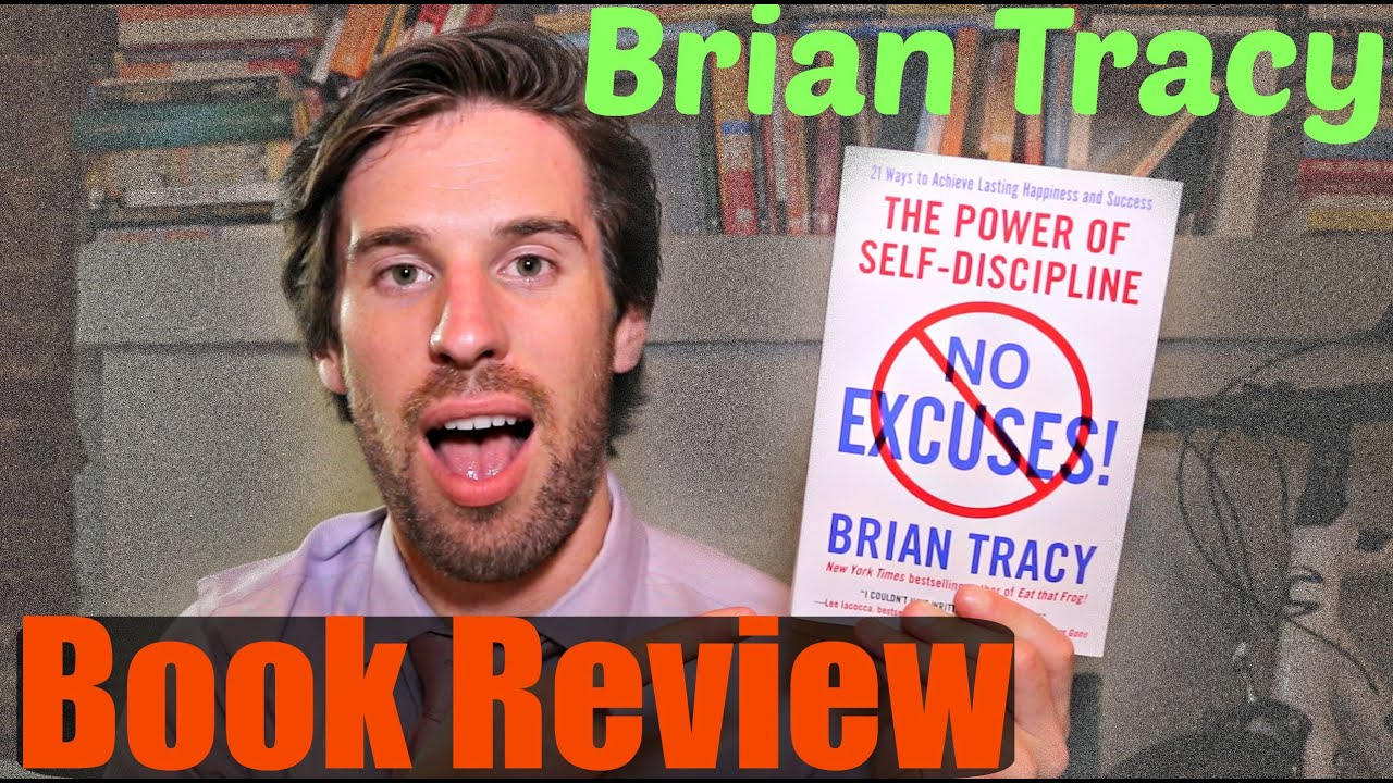 BOOK REVIEW: No Excuses! by Brian Tracy