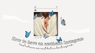 How To Have An Aesthetic Instagram { Bio, Username, Photos ... } | Flowerina screenshot 5