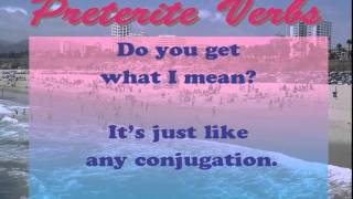 parody of california gurls conjugating regular preterite verbs in spanish