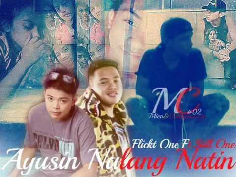 Ayusin Nalang Natin Flickt One Ft: Still One CRSP