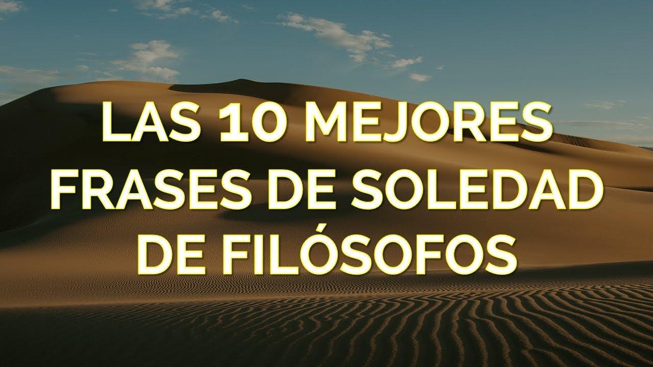 Las 10 Mejores Frases De Soledad De Filósofos видео