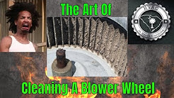 How To Clean A Blower Wheel