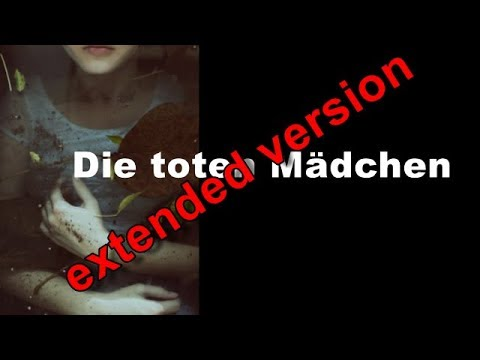 Die toten Mädchen //  Re Up  - Extended version __ TEASER // #WIRSINDMEHR