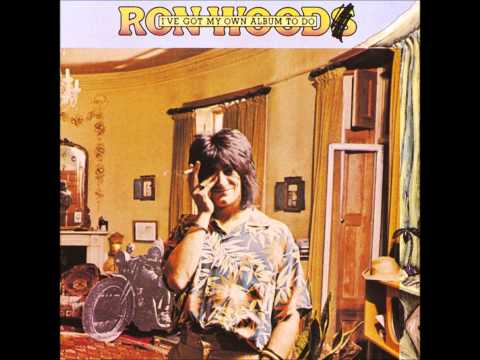 Ronnie Wood - I've Got My Own Album To Do (Full Album)