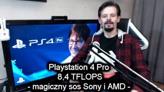 8 4 tflops playstation 4 pro magiczny sos sony i amd