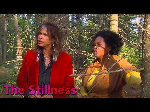 Oprah & Steven Tyler seek THE STILLNESS
