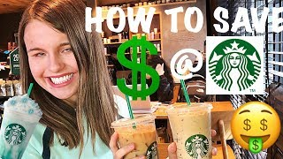HOW TO SAVE MONEY AT STARBUCKS - FREE DRINKS & HACKS
