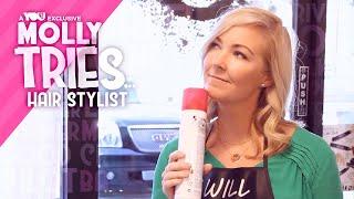 Molly Tries Promo: Hair Stylist