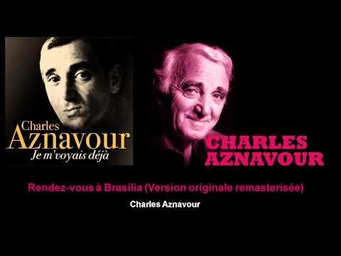 Charles Aznavour - Rendez-vous à Brasilia