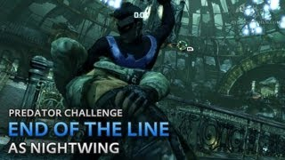 Batman: Arkham City - End of the Line [as Nightwing] - Predator Challenge