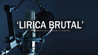 LIRICA BRUTAL - BASE DE RAP / HIP HOP INSTRUMENTAL USO LIBRE (PROD BY LA LOQUERA 2021)
