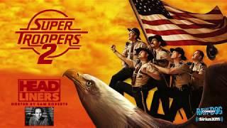 Super Troopers 2 FULL Cast & Sam Roberts- Spending Money, PotFest Movie, Forming Broken Lizard etc