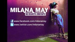 Milana May - No Regrets (mixtape)
