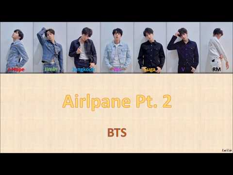 BTS (방탄소년단) - 'Airplane Pt 2' Lyrics [Color Coded_Han_Rom_Eng]