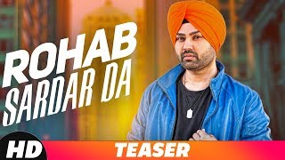 Teaser | Rohab Sardar Da | Nihal Kahlon | R Guru | Releasing On 2nd Sep 2018 | Speed Records