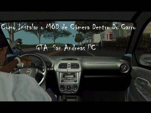 como instalar o mod de c mera dentro do carro gta sa youtube. Black Bedroom Furniture Sets. Home Design Ideas