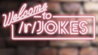 Top Notch of r/Jokes