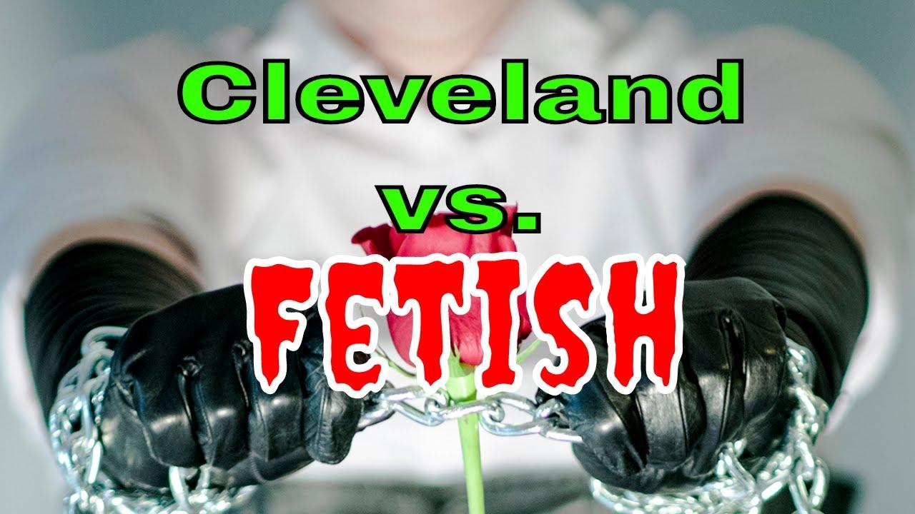 Cleveland fetish
