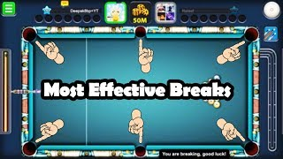 How To Best Break For Denial Tutorial -Top 4 Effective Breaks in 8 Ball Pool You Must Try-