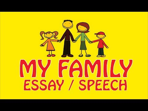 My Family Essay / Speech For School Students | Kids Essay About My Family