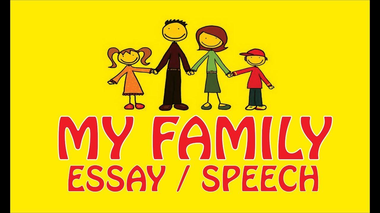 My family essay speech