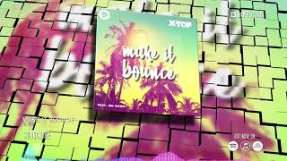 X-TOF - Make It Bounce (Official Music Video) (HD) (HQ)