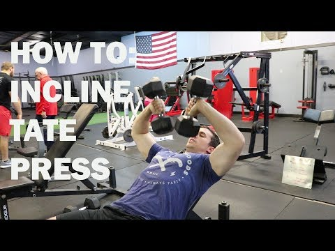 How To: INCLINE TATE PRESS
