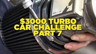 $3000 Turbo Car Challenge - Part 7