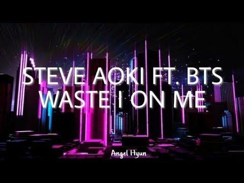 Steve Aoki ft. BTS - Waste It On Me (Sub. español) - Angel Hyun