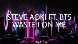 BTS & Steve Aoki  - Waste It On Me (Sub. español)