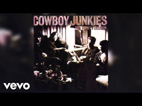 Cowboy Junkies - Working On A Building (Official Audio)
