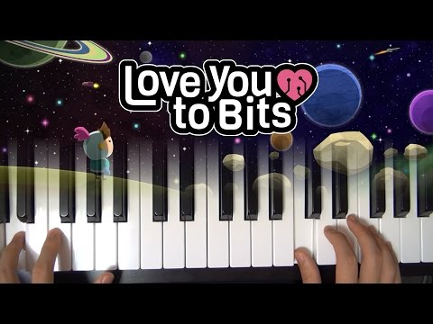 Love You to Bits - Piano Cover (with Sheet Music)