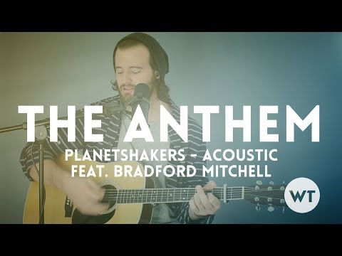 The Anthem Chords By Planetshakers Worship Chords