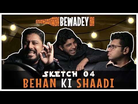 Download Youtube: PDT Bewadey | Sketch 04 - Behen Ki Shaadi | Indian Web Series | Comedy | Gaba | Pradhan | Johnny