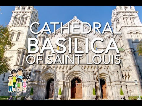 Cathedral Basilica of Saint Louis | St. Louis, Missouri