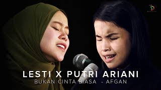 Merinding!! Bukan Cinta Biasa (Afgan) Pop Dangdut | Lesti X Putri