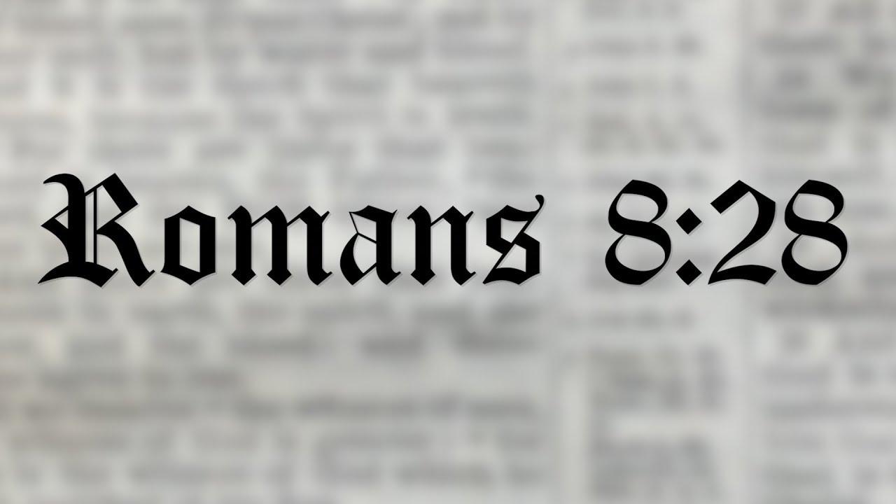 it s not all good romans 8 28 youtube