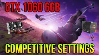 Fortnite - GTX 1060 6GB - (Competitive Settings) Benchmark - Ryzen 5 2600