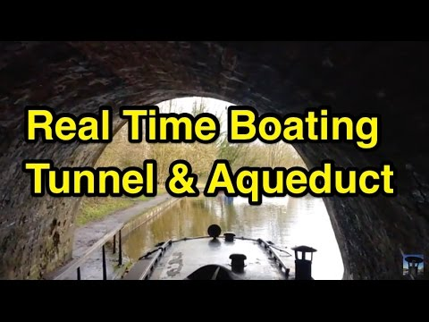 RTB: Chirk Tunnel and Aqueduct Real Time Boating!