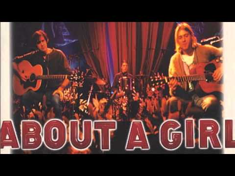 Nirvana - About A Girl Single [Full]