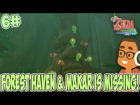 The Legend Of Zelda Wind Waker HD [EP 6] - Forest Haven & Makar Is Gone!
