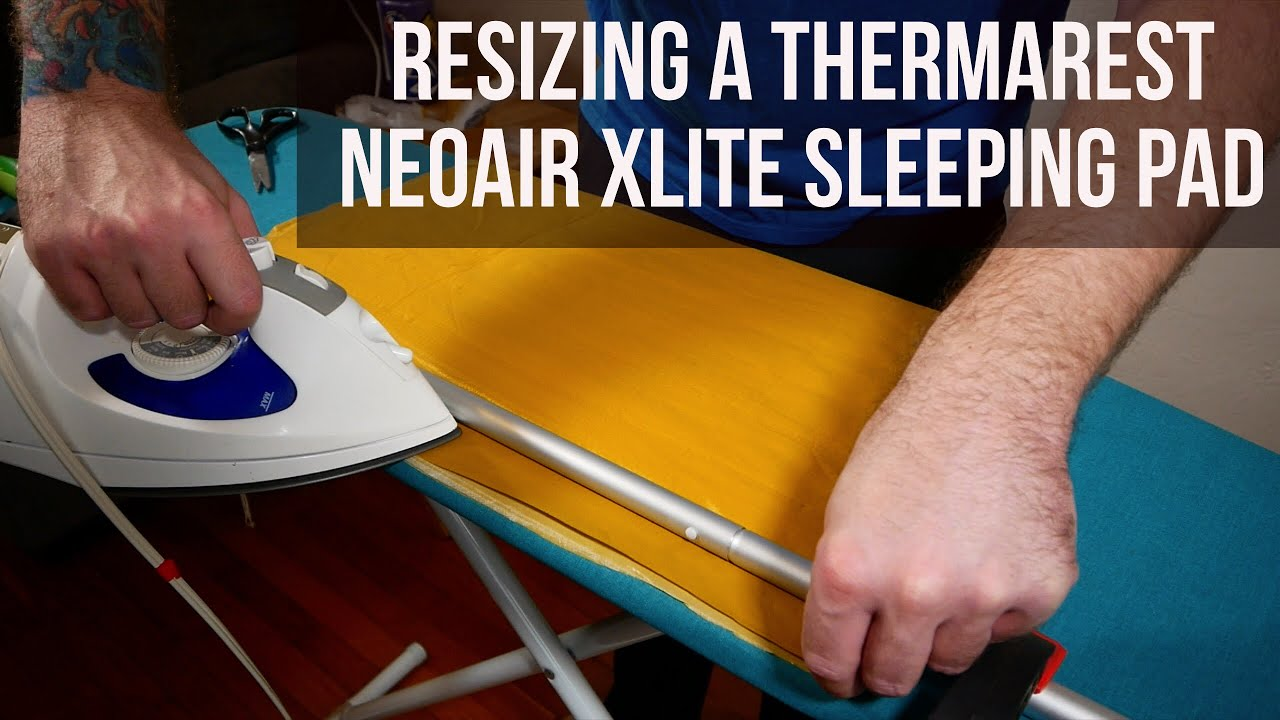 Resizing A Thermarest NeoAir Xlite Sleeping Pad - YouTube 95fa8bb6d