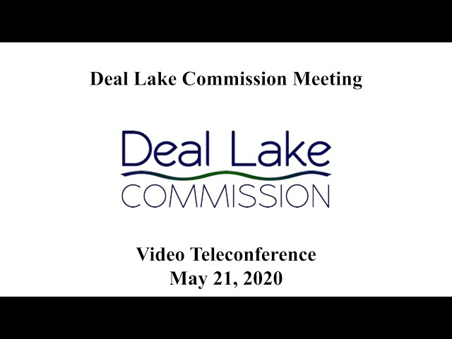 Deal Lake Commission Meeting - May 21, 2020
