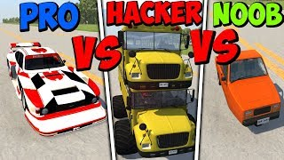 BeamNG Drive - Noob VS Pro Vs Hacker #4 (Crashes & Stunts)
